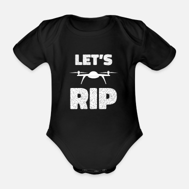 Airplane Lets Rip - drone, quadrocopter, flight, crash - Organic Short-Sleeved Baby Bodysuit