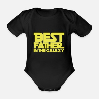 Best Father Best Father in the Galaxy - fathers day - Organic Short-sleeved Baby Bodysuit