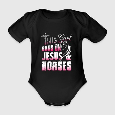 This girl runs on Jesus & Horses - christ gift - Body bébé bio manches courtes