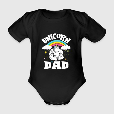Father Day Unicorn Dad - rainbow father horse power - Vauvan lyhythihainen luomu-body