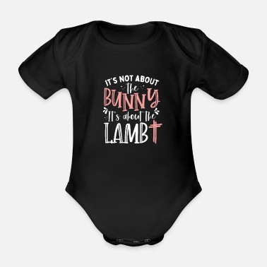 It's not about the rabbit, but about the lamb - Organic Short-Sleeved Baby Bodysuit