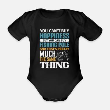 Fishing Dad Buying a fishing rod is buying happiness - Organic Short-Sleeved Baby Bodysuit