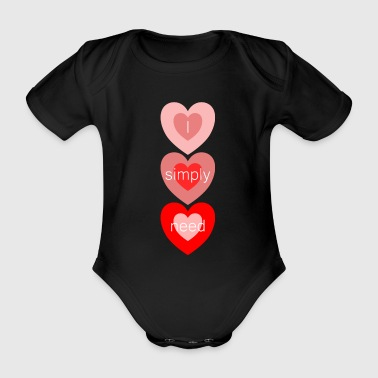 I just need 2.0 - Organic Short-sleeved Baby Bodysuit