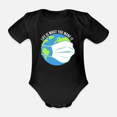 Make A Mess Life is what you make it - Organic Short-Sleeved Baby Bodysuit