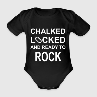 Chalked locked ready to rock - climbing, bouldering - Organic Short-sleeved Baby Bodysuit