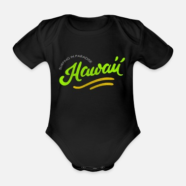 Hawaii Hawaii - Organic Short-Sleeved Baby Bodysuit