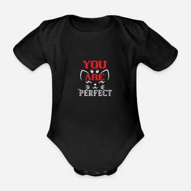 Love Wife You are perfect - cat motif - Organic Short-Sleeved Baby Bodysuit