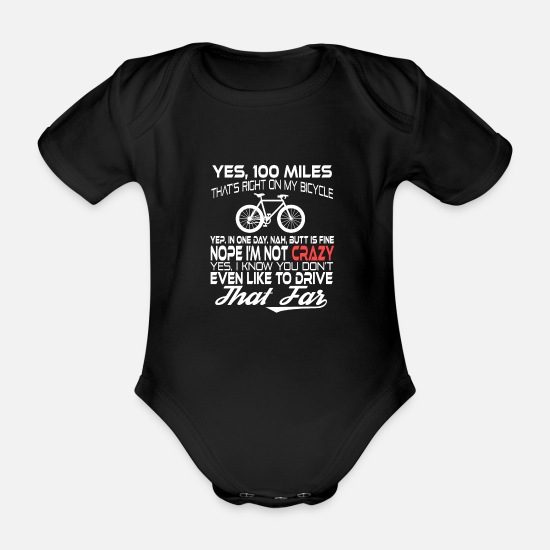 "Wheel Baby Clothes - A Simple Biker Tee For Riders ""Yes, 100 Miles - Organic Short-Sleeved Baby Bodysuit black"