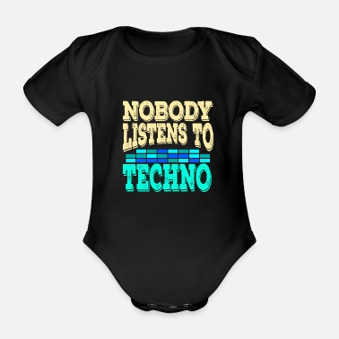 Clubbers A Techno Tee For Music Lovers Saying Nobody - Organic Short-Sleeved Baby Bodysuit