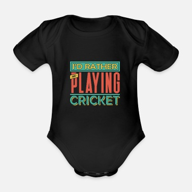 Cricket Cricket cricketer cricket club gift - Organic Short-sleeved Baby Bodysuit