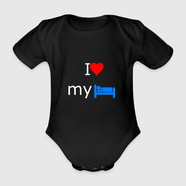 I love my bed - Organic Short-sleeved Baby Bodysuit