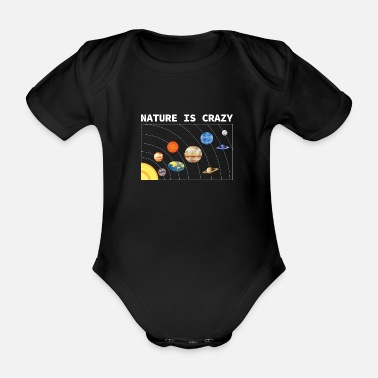 Truth Nature Is Crazy Flat Earth Funny Art T-Shirt - Organic Short-Sleeved Baby Bodysuit