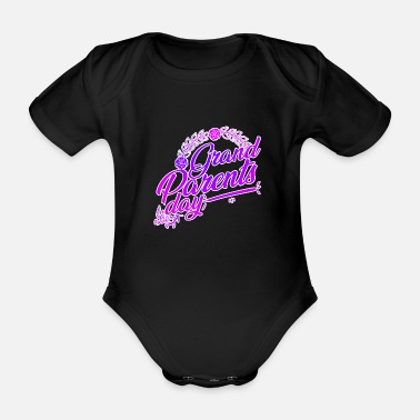 Grand Parents Grand Parents Day - Organic Short-Sleeved Baby Bodysuit