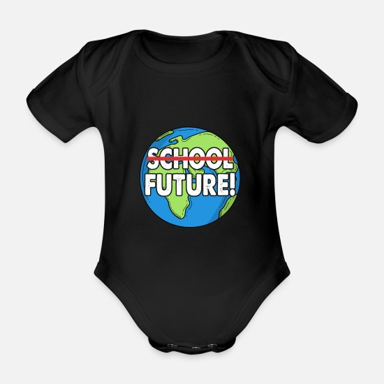Earth Baby Clothes - Fridays For Future School Future - Organic Short-Sleeved Baby Bodysuit black