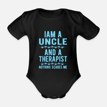 Suicidal Counselor Therapist Uncle Therapist: Iam an Uncle and a Therapist - Organic Short-Sleeved Baby Bodysuit