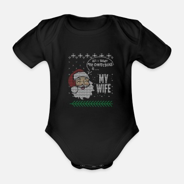 Christmas Husband And Wife Christmas Shirts Love My Wife - Organic Short-Sleeved Baby Bodysuit
