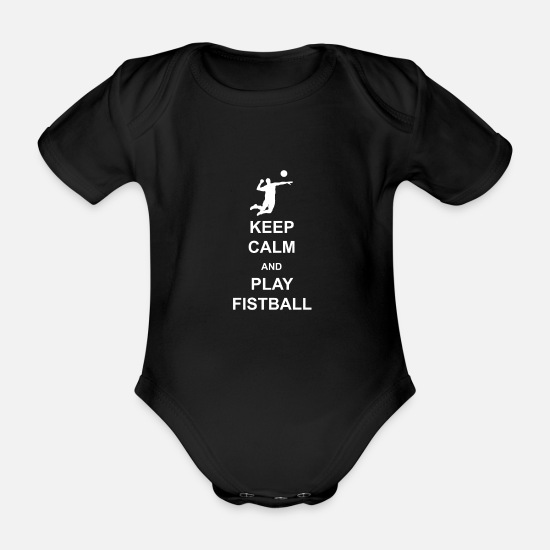Birthday Baby Clothes - Keep Calm and play Fistball - Organic Short-Sleeved Baby Bodysuit black