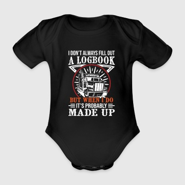 Trucker A Logbook Made Up - Organic Short-sleeved Baby Bodysuit