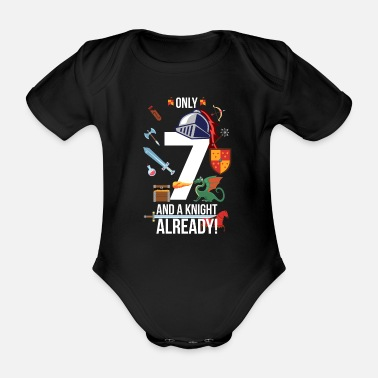 Shield 7th Birthday Boy Only 7 And A Knight Already - Organic Short-sleeved Baby Bodysuit