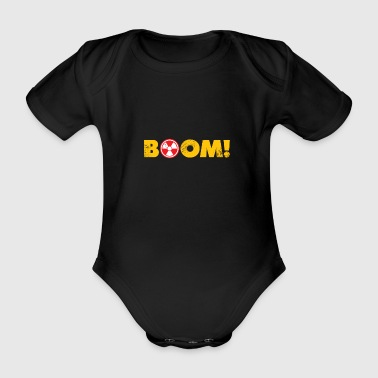 Bomb Boom atomic bomb atom gift physicist - Organic Short-sleeved Baby Bodysuit