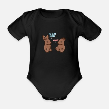 Way My Butt Hurts Funny Easter Design - Organic Short-Sleeved Baby Bodysuit