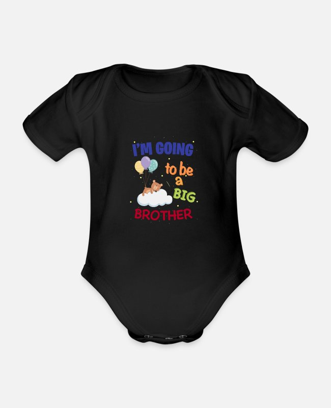Going To Be A Big Brother Baby Bodysuits - I'm Going To Be a Big Brother - Organic Short-Sleeved Baby Bodysuit black