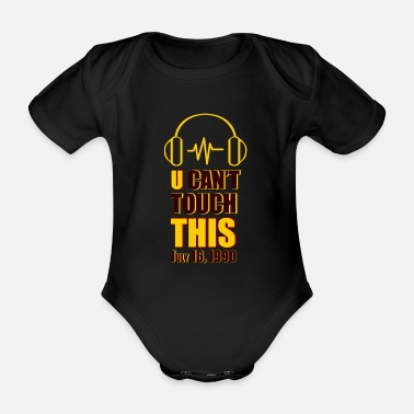 Superstar Music u can not touch this - Organic Short-Sleeved Baby Bodysuit