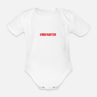 Suppression Firefighter Fire Suppression Fire Firefighter - Organic Short-Sleeved Baby Bodysuit