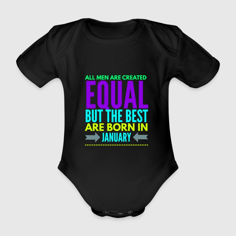 Birthday in January funny quote for men/boys - Organic Short-sleeved Baby Bodysuit