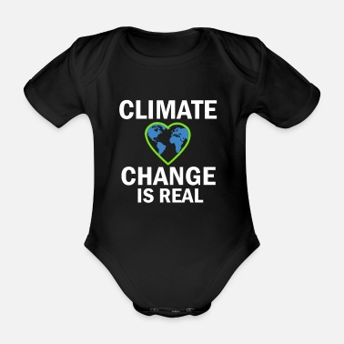 Climate Change Climate Change, Climate Change Environmental Protection Gift - Organic Short-sleeved Baby Bodysuit