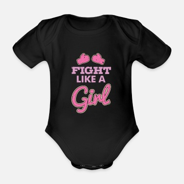 Fight Like A Girl Fight Like A Girl - Organic Short-Sleeved Baby Bodysuit