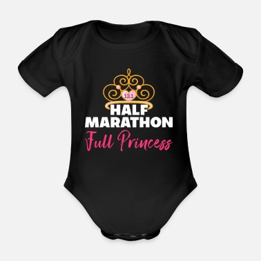 Half HALF MARATHON Full Princess - Organic Short-Sleeved Baby Bodysuit