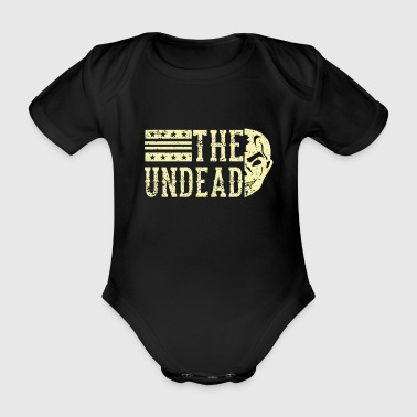 The Undead An Halloween Design Quote - Organic Short-sleeved Baby Bodysuit