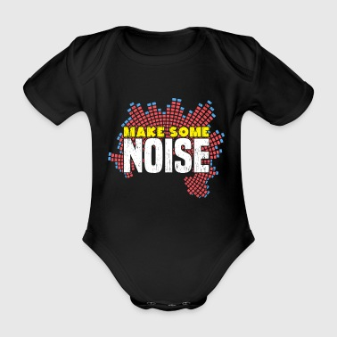 Make some Noise Geschenk Musik Party - Baby Bio-Kurzarm-Body