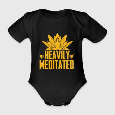 Schwer Meditiert! Meditation - Zen - Yoga - Lotus - Baby Bio-Kurzarm-Body