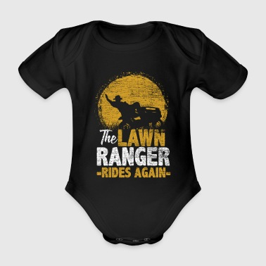 The Lawn Ranger Rides Again - Gift Idea Nature - Organic Short-sleeved Baby Bodysuit