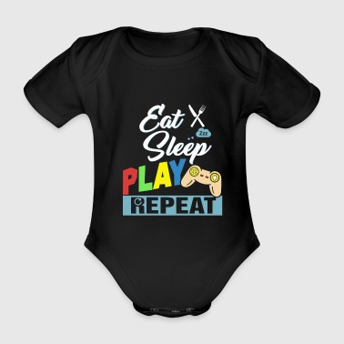 Eat Sleep Play Repeat - Baby Bio-Kurzarm-Body