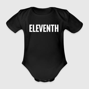 11th Eleventh Large Text Fun Winner Ironic Award - Organic Short-sleeved Baby Bodysuit