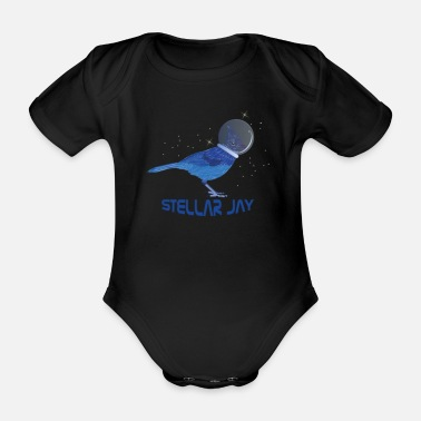 Clever Stellar Jay Space Bird Funny Clever Bird Watcher - Organic Short-sleeved Baby Bodysuit