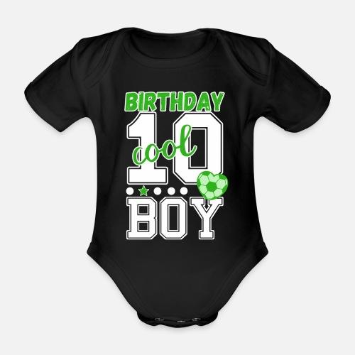 10 Geburtstag Nummer 10 Fussball Junge Baby Kurzarmbody Spreadshirt