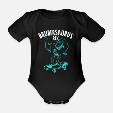 Brothersaurus Rex Brothersaurus Rex Gift idea for the best brother - Organic Short-Sleeved Baby Bodysuit