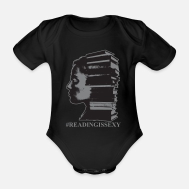 Book Reading Is Sexy Librarian Girl Art Funny Gift - Organic Short-sleeved Baby Bodysuit