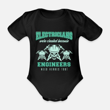 Electricity Electrician Electricity Electricity Electricity Gift - Organic Short-Sleeved Baby Bodysuit