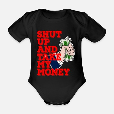 Cash Shut Up and Take My Money -suunnittelu. Mahtava - Vauvan lyhythihainen luomu-body