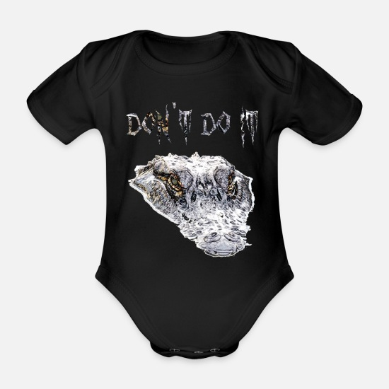 Love Baby Clothes - Crocodile Do not Do it - Organic Short-Sleeved Baby Bodysuit black