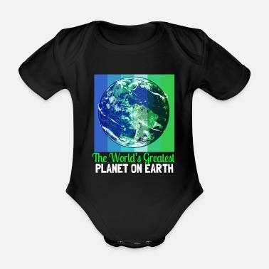 Change Climate Change Earth Day Environmental Protection Eco Organic Earth - Organic Short-Sleeved Baby Bodysuit