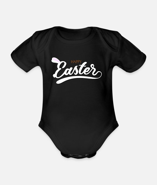 Easter Baby Bodysuits - Happy Easter Easter Bunny Easter Egg Easter Easter - Organic Short-Sleeved Baby Bodysuit black