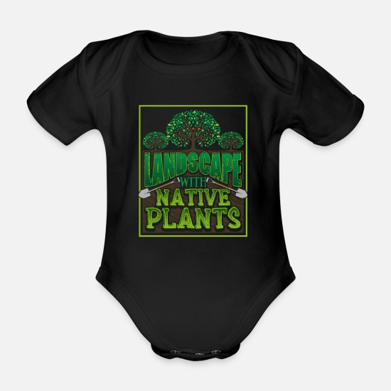 Gardening Gift Baby Clothes - Landscaper Gardener Landscape with Native Plants - Organic Short-Sleeved Baby Bodysuit black