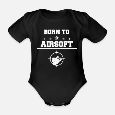 Airsoft Airsoft - Airsoft - Born To - Airsoft - Organic Short-Sleeved Baby Bodysuit