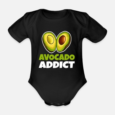 Addicted Avocado Addict Guacamole Lover The Good Fat - Organic Short-Sleeved Baby Bodysuit